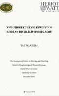NEW PRODUCT DEVELOPMENT OF KOREAN DISTILLED SPIRITS, SOJU